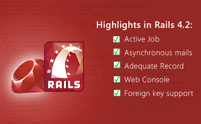 Ruby On Rails 4.2 Features