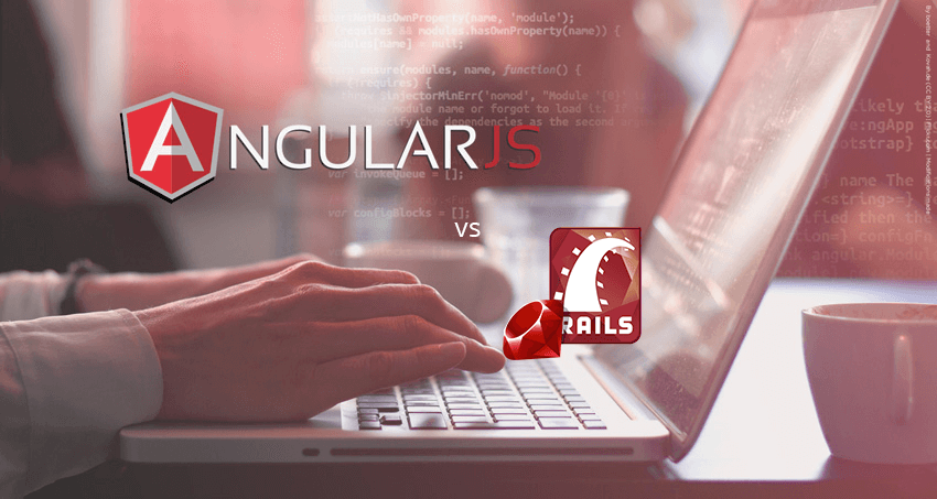 Ruby on Rails or AngularJS