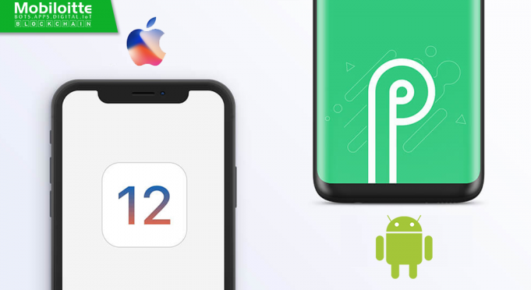 iOS 12 Vs Android 9