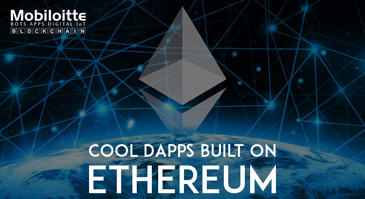 DApps Built on Ethereum