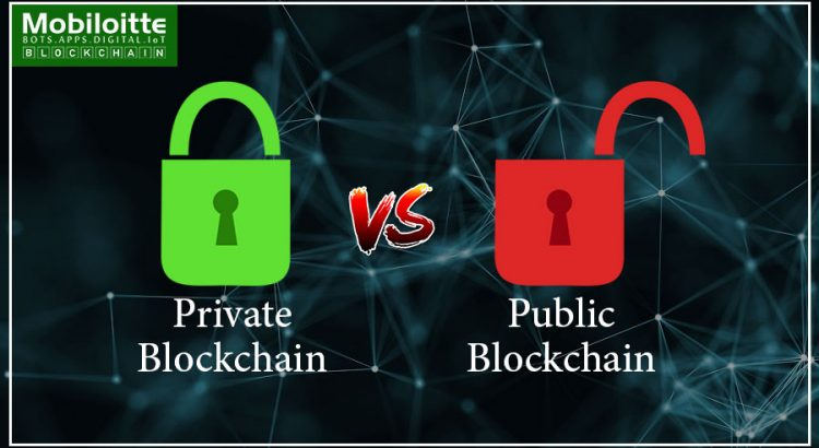 Public Vs Private Blockchain - Mobiloitte Blog