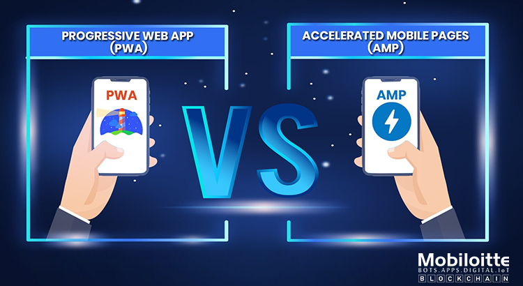 AMP Vs PWA