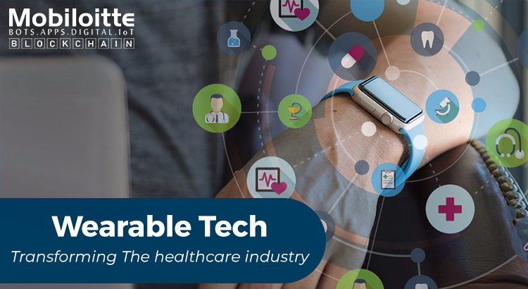 Wearable Technology - Transforming Healthcare