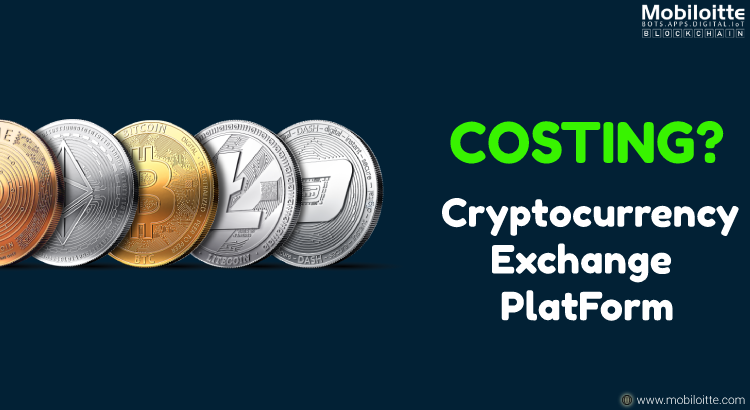 Expenditure For Developing Cryptocurrency Exchange Platform