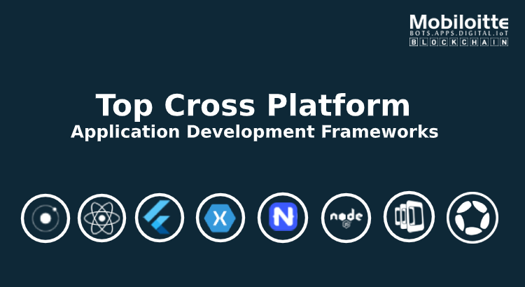 Cross-Platform App Development Framework to be Considered in Coming Year