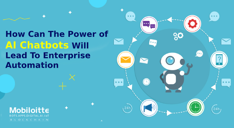 How Chatbot Will Lead To Enterprise Automation?