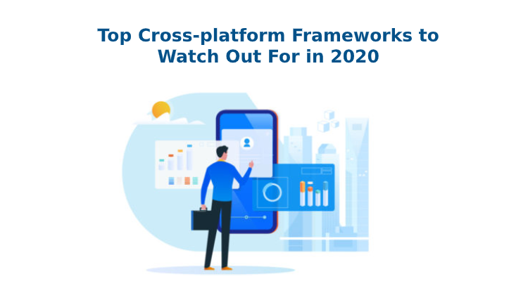 Top Cross-platform Frameworks